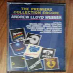 Andrew Lloyd Webber - The Premiere Collection Encore download free