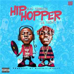 Blac Youngsta, Lil Yachty - Hip Hopper download free