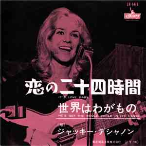 Jackie DeShannon - It's Love Baby (24 Hours A Day) / He's Got The Whole World In His Hands download free