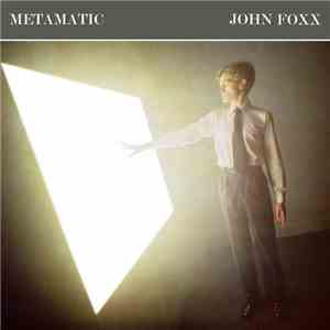 John Foxx - Metamatic download free
