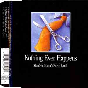 Manfred Mann's Earth Band - Nothing Ever Happens download free