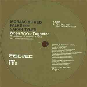 Morjac & Fred Falke feat. Sarah Tyler - When We're Together download free