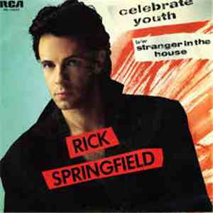 Rick Springfield - Celebrate Youth = Celebra La Juventud download free