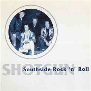 Shotgun  - Southside Rock 'N' Roll download free