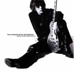 Tak Matsumoto - The Changing download free
