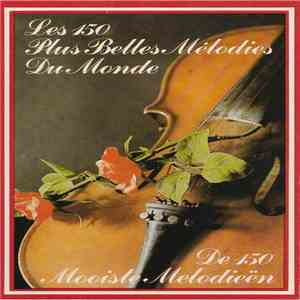 Various - Les 150 Plus Belles Melodies Du Monde / De 150 Mooiste Melodieën download free