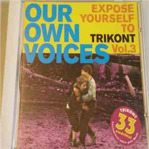 Various - Our Own Voices - Expose Yourself To Trikont Vol. 3 download free